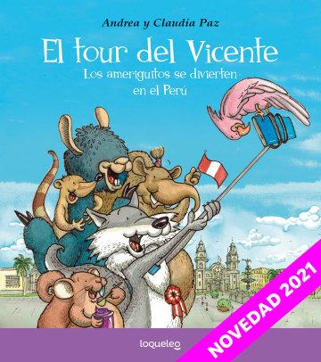 Portada El tour del Vicente. Los ameriguitos se divierten en el Perú