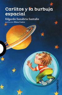 Portada Carlitos y la burbuja espacial