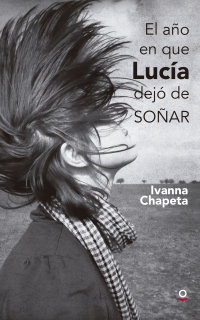 Portada El año en que Lucía dejó de soñar