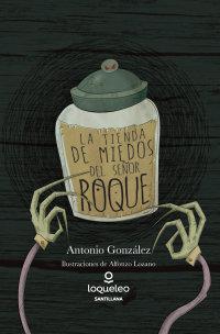 Portada La tienda de miedos del señor Roque