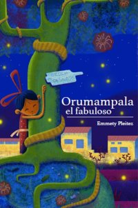 Portada Orumampala, el fabuloso