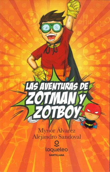 Portada Las aventuras de Zotman y Zotboy