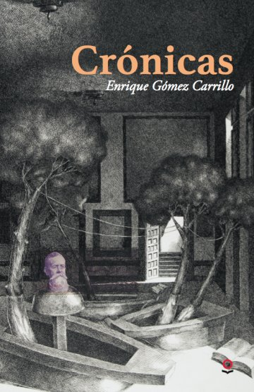 Portada Crónicas de Enrique Gómez Carrillo