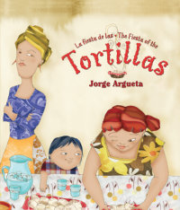 Cover La fiesta de las tortillas (Bilingual Edition)