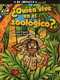 Cover ¿Quién vive en el zoológico?