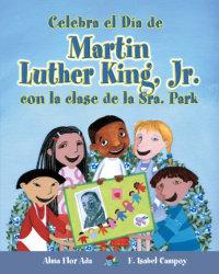 Cover Celebra el Día de Martin Luther King Jr.con la clase de la Sra. Park