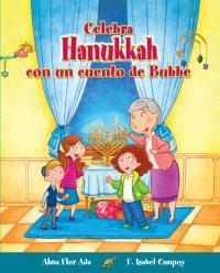 Cover Celebra Hanukkah con un cuento de Bubbe