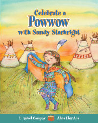 Cover Celebrate a Powwow with Sandy Starbright