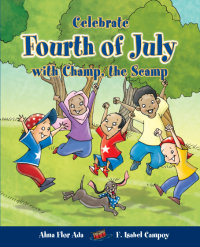 Cover Celebrate Fourth of July with Champ, the Scamp