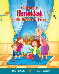 Cover Celebrate Hanukkah with with Bubbe's Tales
