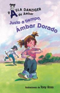 Cover Justo a tiempo, Ámbar Dorado