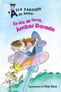 Cover Es día de feria, Ámbar Dorado