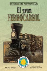 Cover El gran ferrocarril