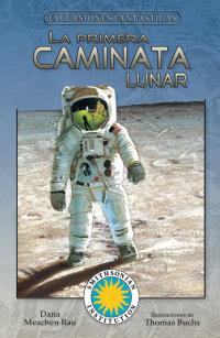 Cover La primera caminata lunar