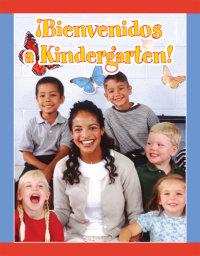 Cover ¡Bienvenidos a Kindergarten!