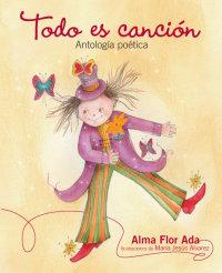 Cover Todo es canción: Antología poética