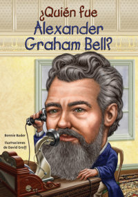 Cover ¿Quién fue Alexander Graham Bell?
