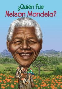 Cover ¿Quién fue Nelson Mandela?
