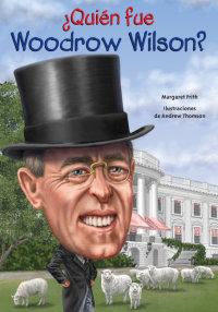 Cover ¿Quién fue Woodrow Wilson?