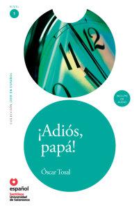 Cover ¡Adiós, Papá! (Libro + CD)