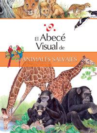 Cover El abecé visual de los animales salvajes