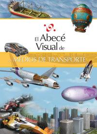 Cover El abecé visual de los medios de transporte