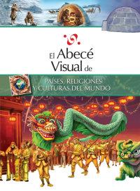 Cover El abecé visual de países, religiones y culturas del mundo