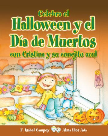 Cover Celebra el Halloween y el Día de Muertos con Cristina y su conejito azul