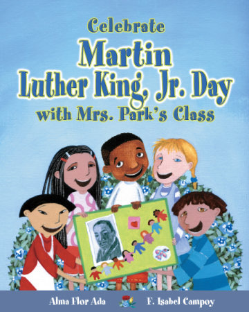 Cover Celebrate Martin Luther King Jr.'s Day with Mrs. Park's Class