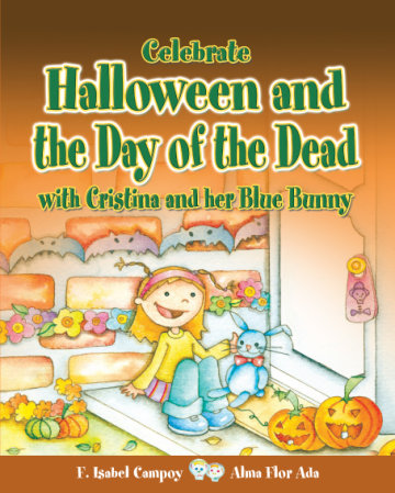 Cover Celebrate Halloween and the Day of the Dead with Cristina and her Blue Bunny