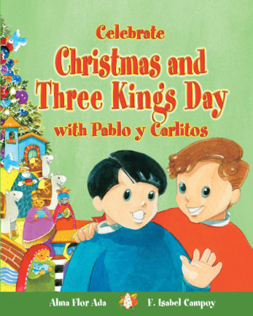 Cover Celebrate Christmas and Three Kings' Day with Pablo and Carlitos
