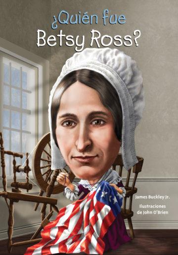Cover ¿Quién fue Betsy Ross?