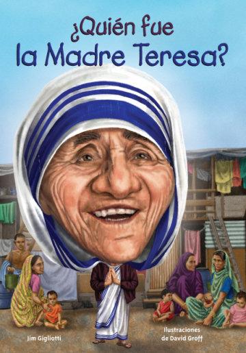Cover ¿Quién fue la Madre Teresa?