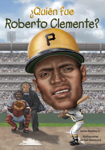 Cover ¿Quién fue Roberto Clemente?