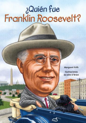 Cover ¿Quién fue Franklin Roosevelt?