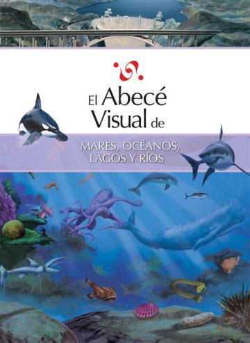 Cover El abecé visual de mares, océanos, lagos y ríos