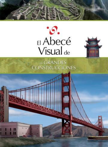 Cover El abecé visual de las grandes construcciones