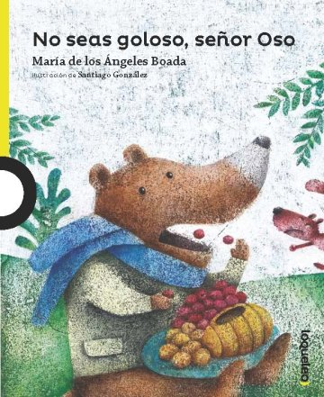 Cover No seas goloso, señor Oso