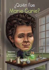 Cover ¿Quién fue Marie Curie?