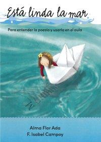 Cover Está linda la mar: Para entender la poesía y usarla en el aula.