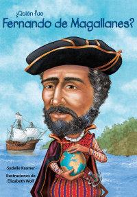 Cover ¿Quién fue Fernando de Magallanes?