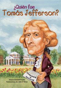 Cover ¿Quién fue Tomás Jefferson?
