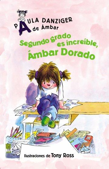 Cover Segundo grado es increíble, Ámbar Dorado