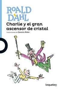 Cover Charlie y el gran ascensor de cristal