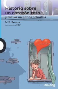 Cover Historia sobre un corazón roto… y tal vez un par de colmillos
