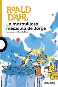 Cover La maravillosa medicina de Jorge