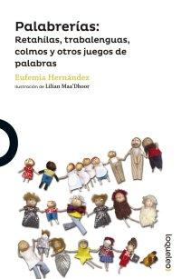 Cover Palabrerías: Retahílas, trabalenguas, Colmos y otros juegos de palabras