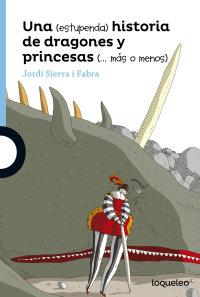 Cover Una estupenda historia de dragones y princesas más o menos