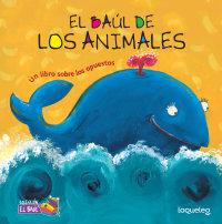Cover El baúl de los animales: Un libro sobre los opuestos