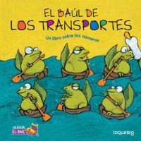 Cover El baúl de los transportes: Un libro sobre los números